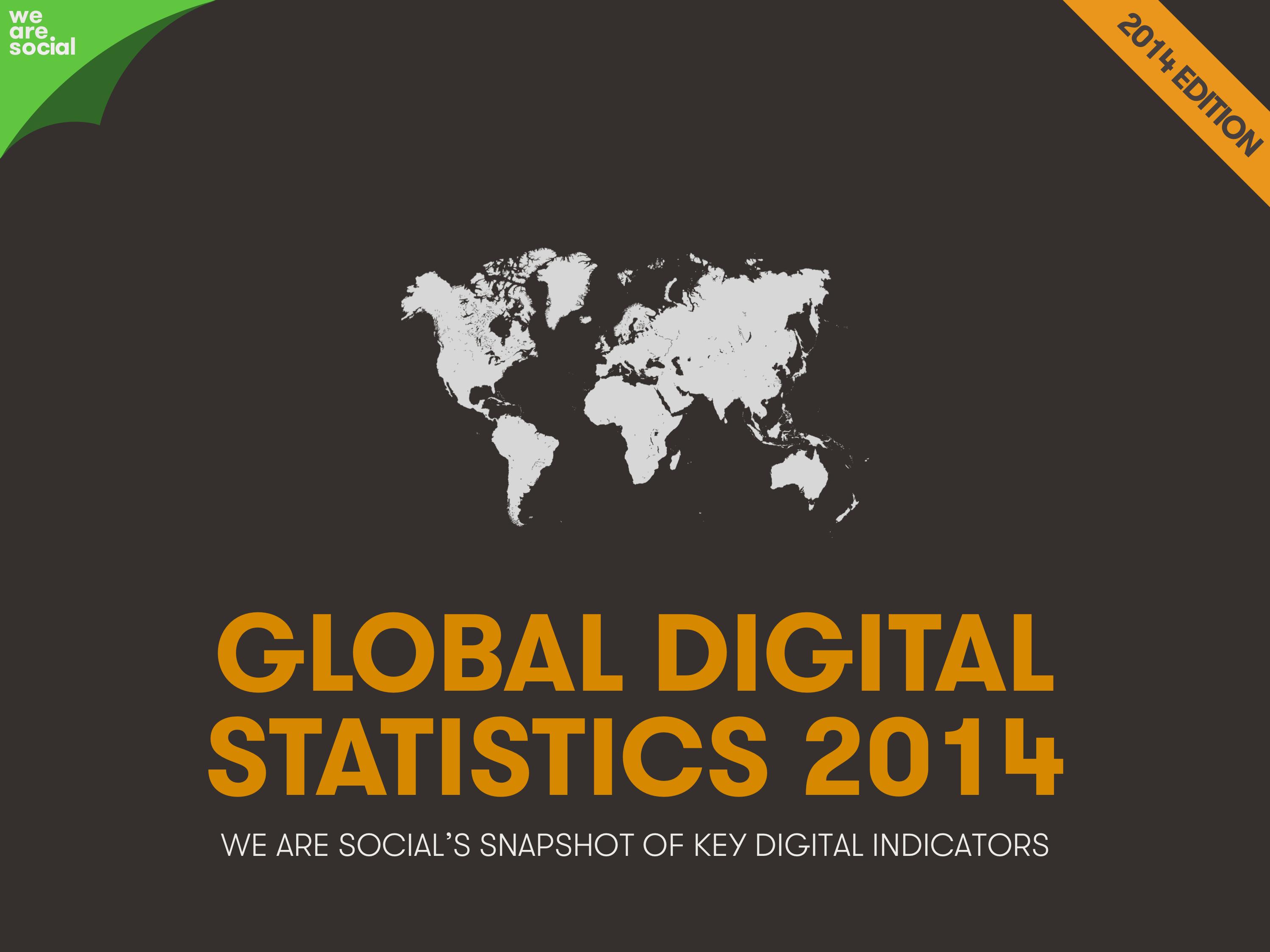 Global Digital Statistics 2014 by We Are Social