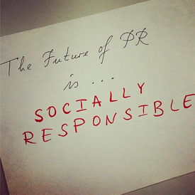 The Future of PR is Socially Responsible