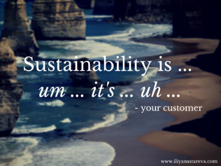 People don't know what sustainability means