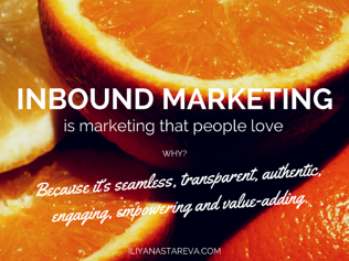 Why inbound marketing is marketing that people love