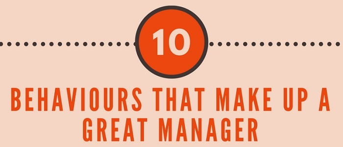 10 Behaviours That Make Up a Great Manager