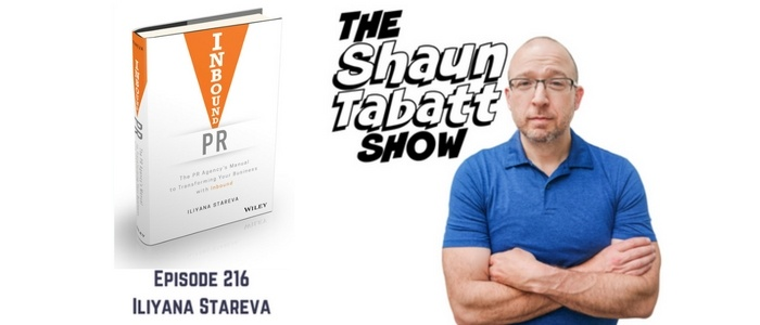 Iliyana Stareva on the Shaun Tabatt Show about Inbound PR