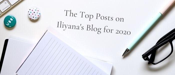 The Top Posts on Iliyanas Blog for 2020