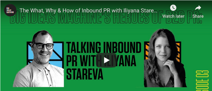 the what, how and why of inbound pr, podcast with iliyana stareva