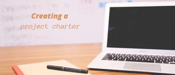 How to Create a Project Charter [Project Management Fundamentals]
