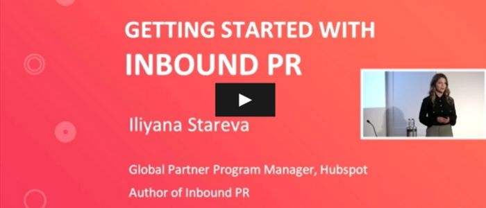 What You Need to Know About Inbound PR in 40 Minutes [Video]